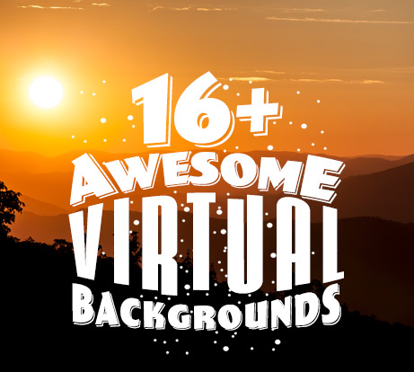 Awesome Virtual Backgrounds